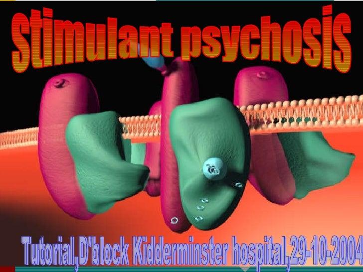 Stimulant psychosis