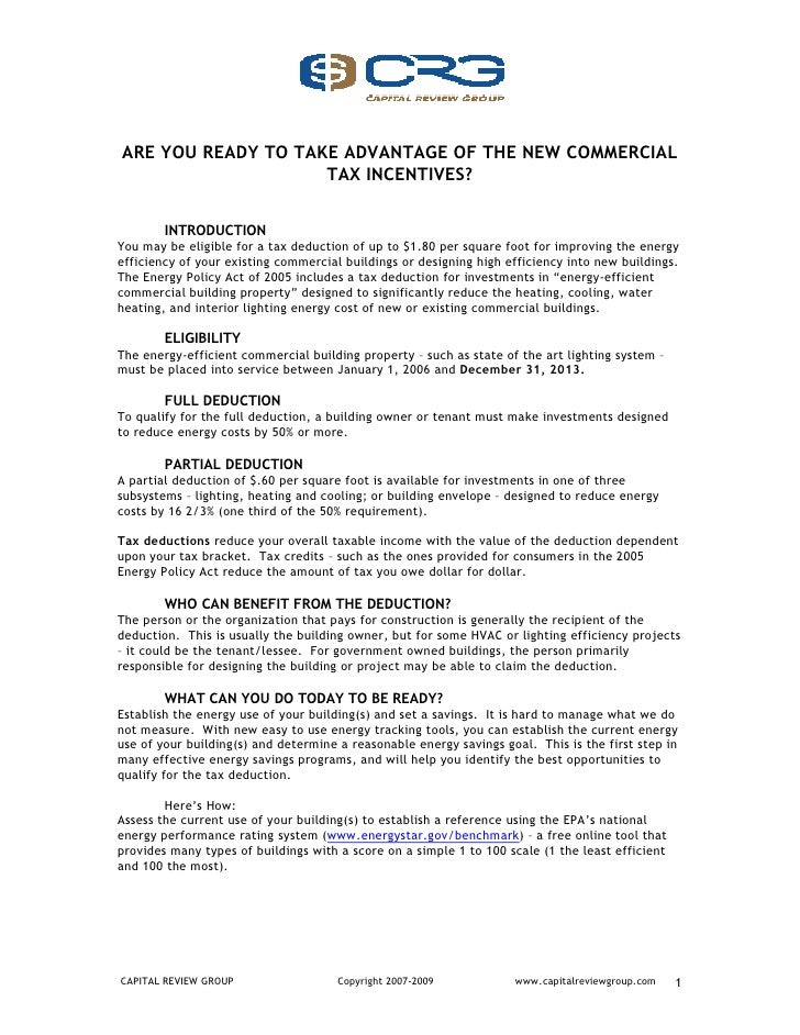 ARE YOU READY TO TAKE ADVANTAGE OF THE NEW COMMERCIAL                     TAX INCENTIVES?           INTRODUCTION You may b...