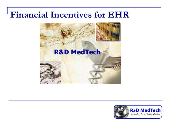 Financial Incentives for EHR R&D MedTech