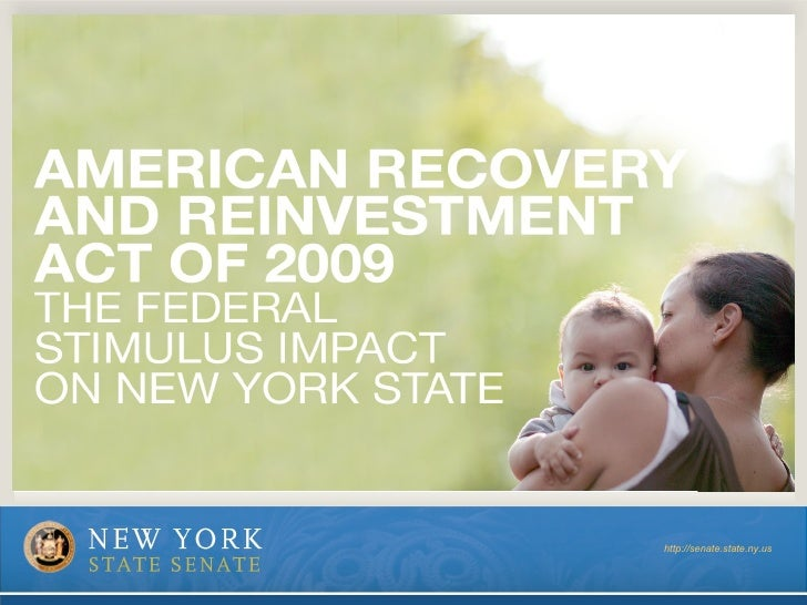 AMERICAN RECOVERY AND REINVESTMENT ACT OF 2009 http://senate.state.ny.us