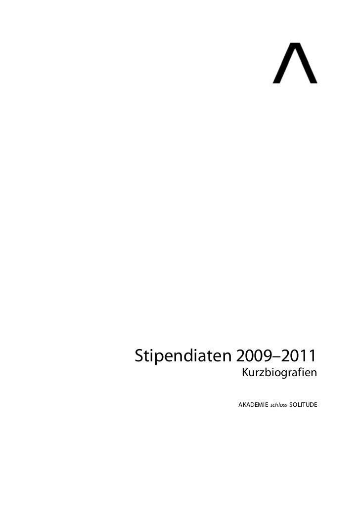 Stipendiaten 2009–2011             Kurzbiografien            AKADEMIE schloss SOLITUDE