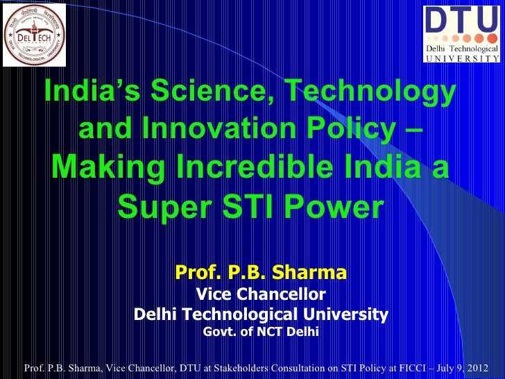 India's Science, Technology      and Innovation Policy –      Making Incredible India a         Super STI Power           ...