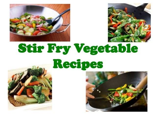 Stir Fry Vegetable Recipes