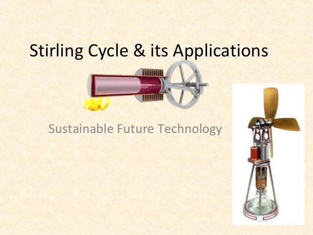 Stirling cycle & its applications