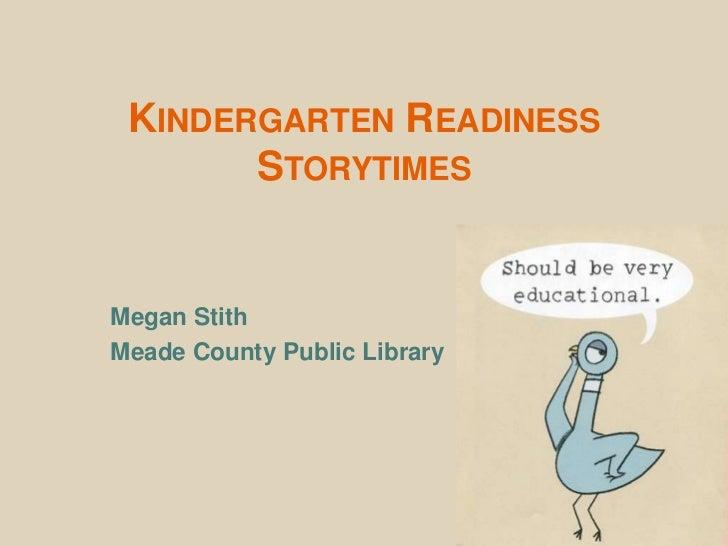 Kindergarten Readiness Storytimes