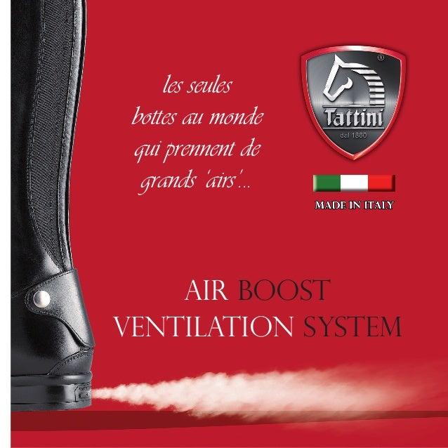 les seules  bottes au monde  qui prennent de  grands 'airs'...  Air Boost  ventilation system