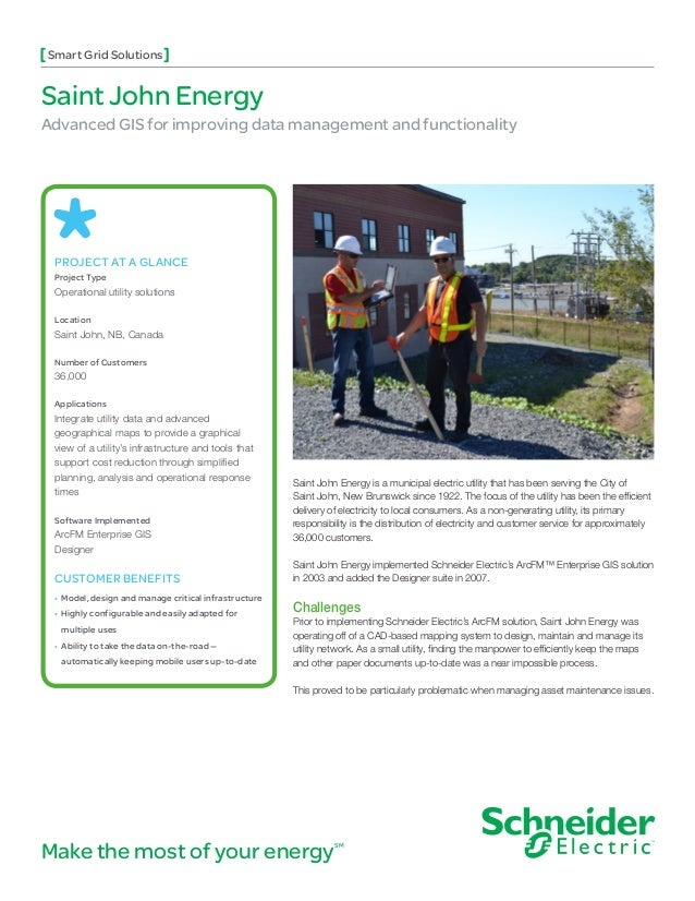 Make the most of your energySM PROJECT AT A GLANCE Project Type Operational utility solutions Location Saint John, NB, Can...