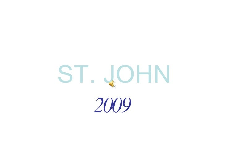 ST. JOHN 2009