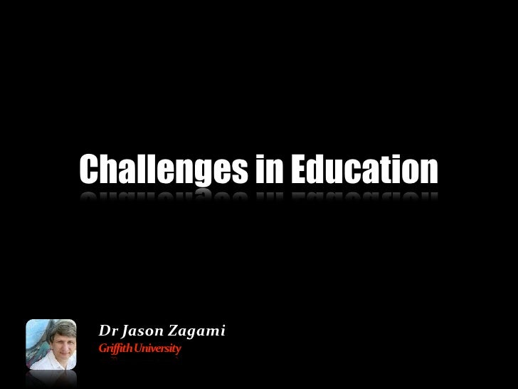 Challenges in Education Dr
