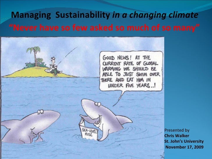 Managing Sustainability in a Changing Climate