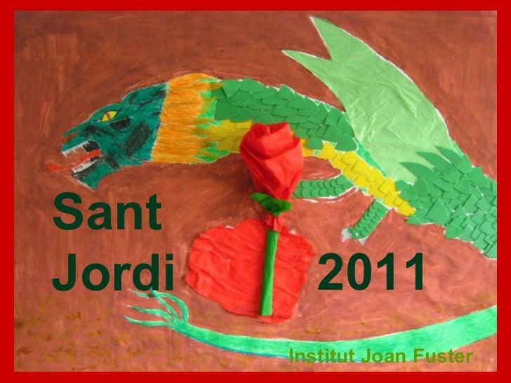 Sant Jordi 2011 Institut Joan Fuster