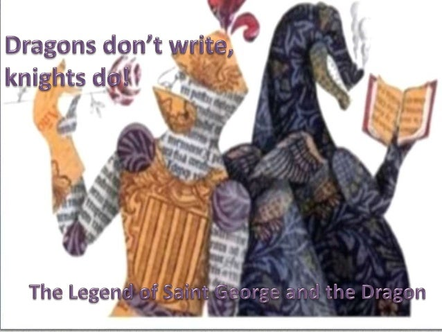 Dragons don't write, knights do!