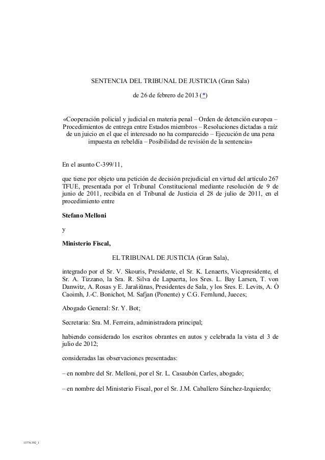 SENTENCIA DEL TRIBUNAL DE JUSTICIA (Gran Sala)                                        de 26 de febrero de 2013 (*)        ...
