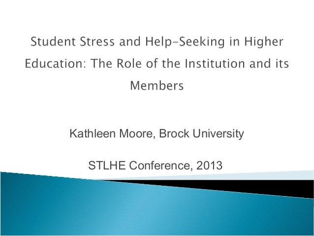 Kathleen Moore, Brock University STLHE Conference, 2013