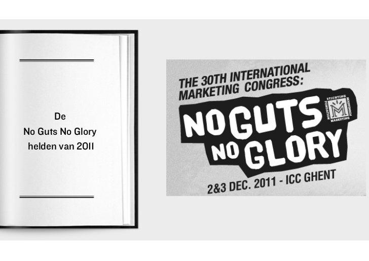 DeNo Guts No Glory helden van 2011