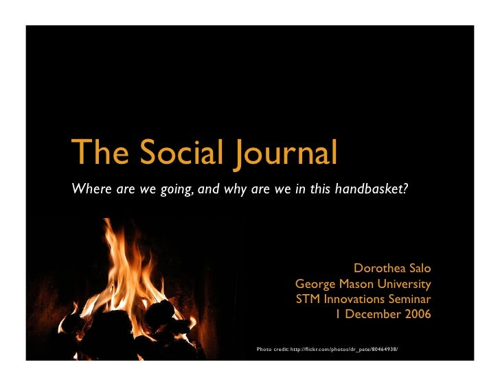 The Social Journal Where are we going, and why are we in this handbasket?                                                 ...