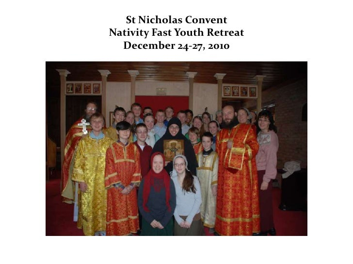 St Nicholas Nativity Fast Youth Retreat