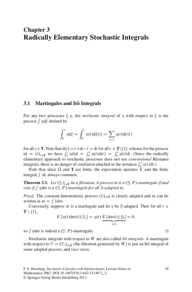 Chapter 3Radically Elementary Stochastic Integrals3.1 Martingales and Itˆ Integrals                      oFor any Rtwo pro...