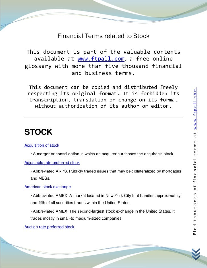 Financial Terms related to Stock This document is part of the valuable contents   available at www.ftpall.com, a free onli...