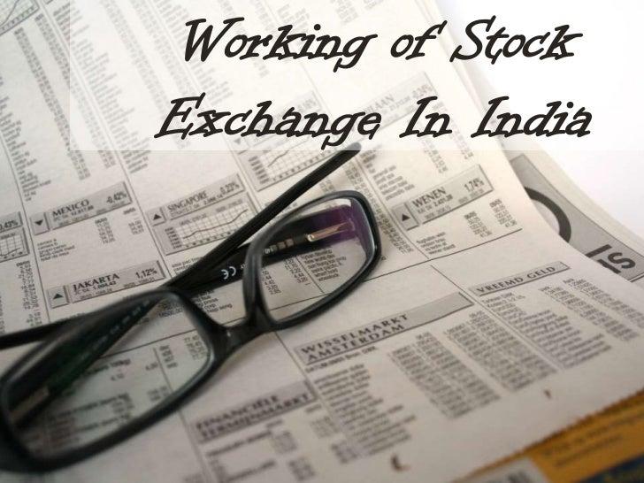 Working of StockExchange In India