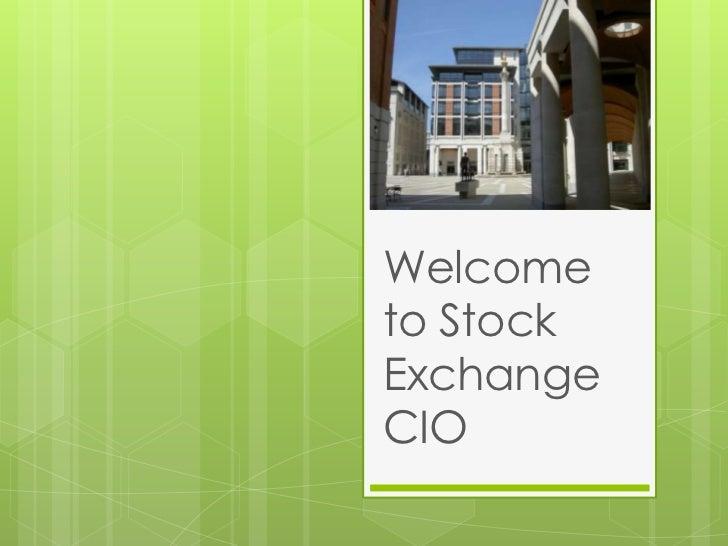 Stock Exchange CIO Intro