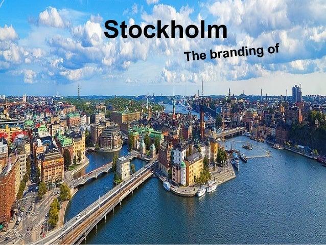 StockholmThe branding of