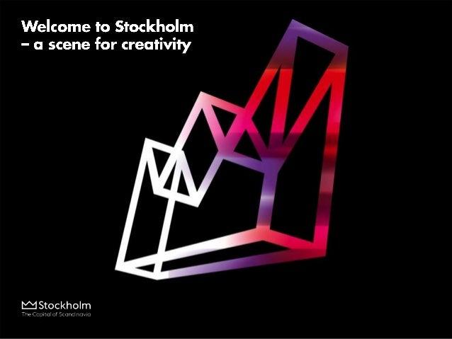 Stockholm a scene for creativity - Presentation for MICEboard