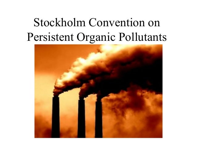 persistent organic pollutants Persistent organic pollutants are toxic chemicals that adversely affect human health and the environment around the world pops can be transported through both wind and water, travelling, usually, towards colder climates.