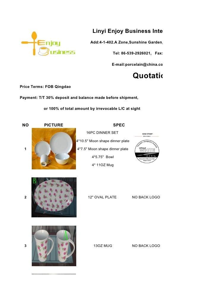 Linyi Enjoy Business International Co.,Ltd.                                     Add:4-1-402.A Zone,Sunshine Garden,Luozhua...