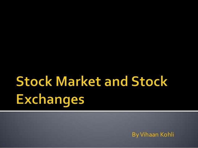 Stock market and stock exchanges