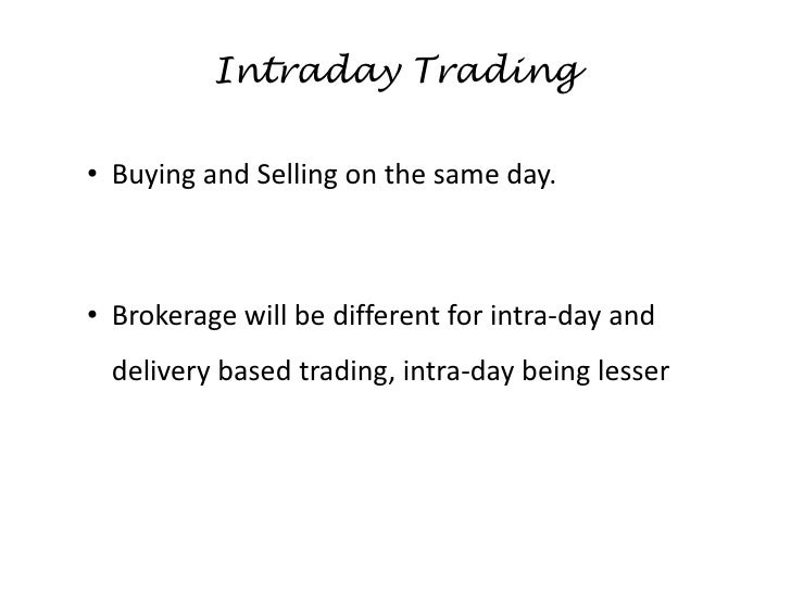 Intraday options trading in india
