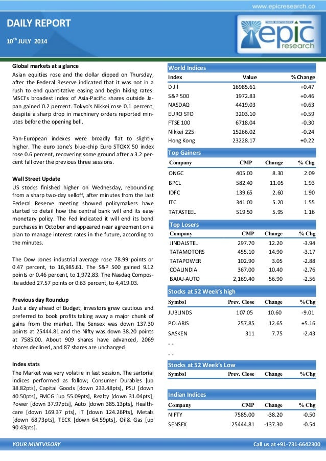 DAILY REPORT 10th JULY 2014 YOUR MINTVISORY Call us at +91-731-6642300 Global markets at a glance Asian equities rose and ...