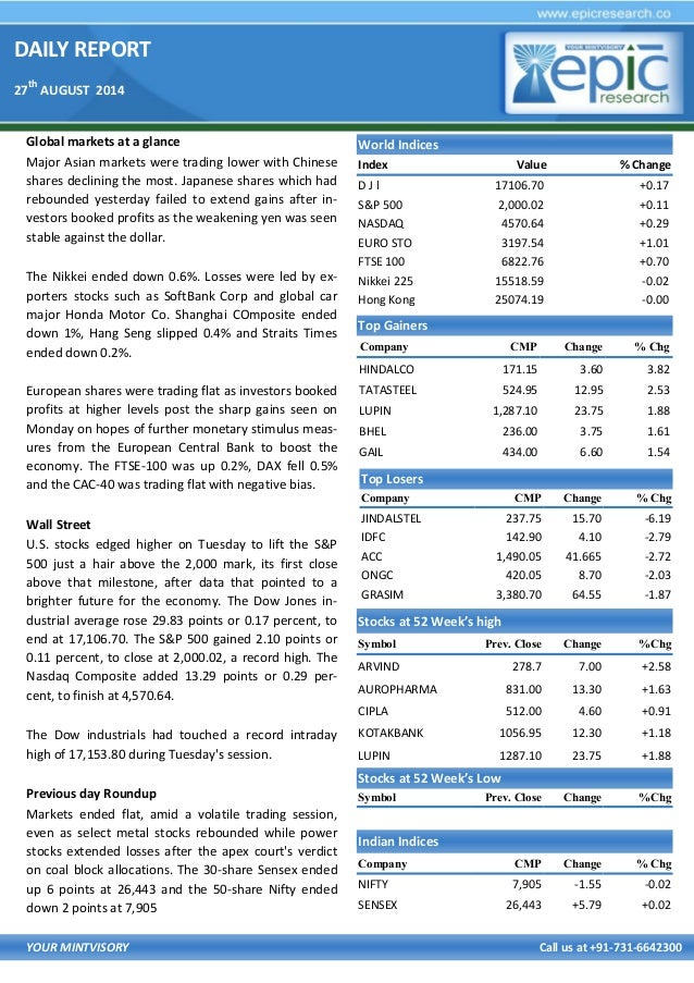 DAILY REPORT  27th AUGUST 2014  YOUR MINTVISORY Call us at +91-731-6642300  Global markets at a glance  Major Asian market...