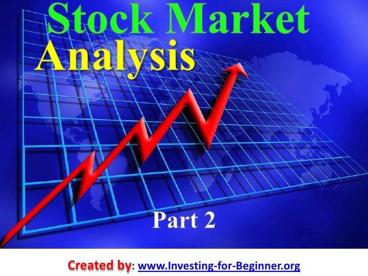Stock Market<br />Analysis<br />Part 2<br />Created by: www.StockMarketsTraderWordPress.com| October 2010<br />