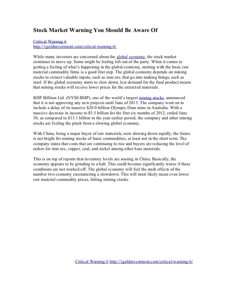 Stock Market Warning You Should Be Aware OfCritical Warning 6http://1goldinvestment.com/critical-warning-6/While many inve...