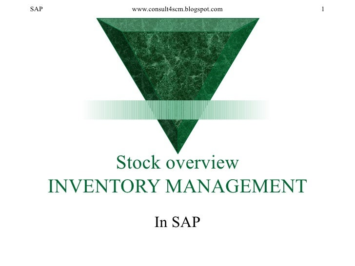 Stock overview INVENTORY MANAGEMENT In SAP