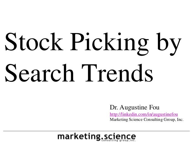 Stock Picking by Search Volume Trends by Augustine Fou @acfou