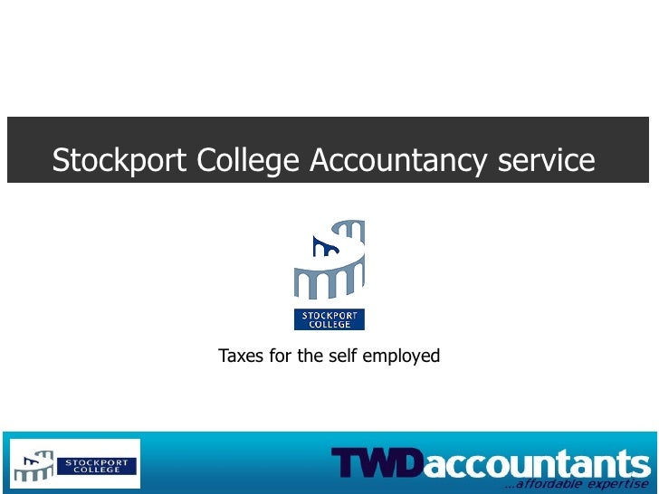 Stockport College Accountancy service Taxes for the self employed
