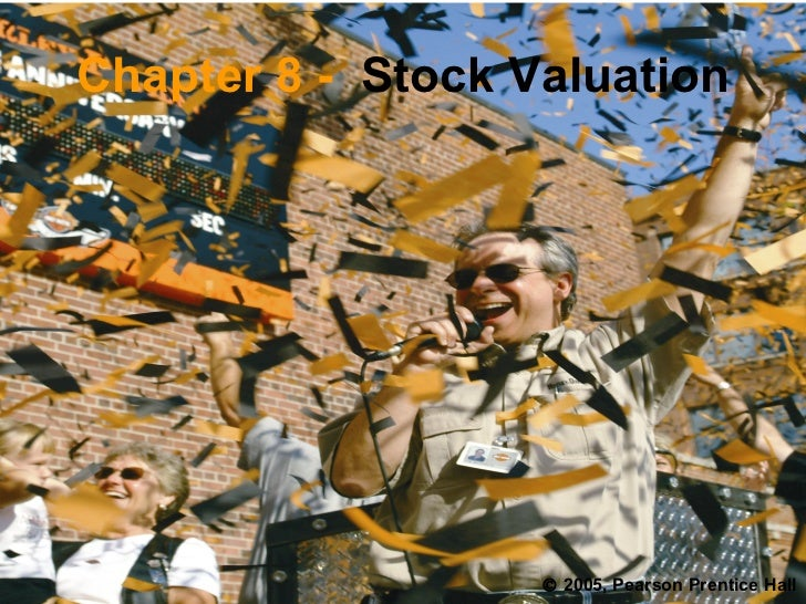 Chapter 8 -   Stock Valuation    2005, Pearson Prentice Hall