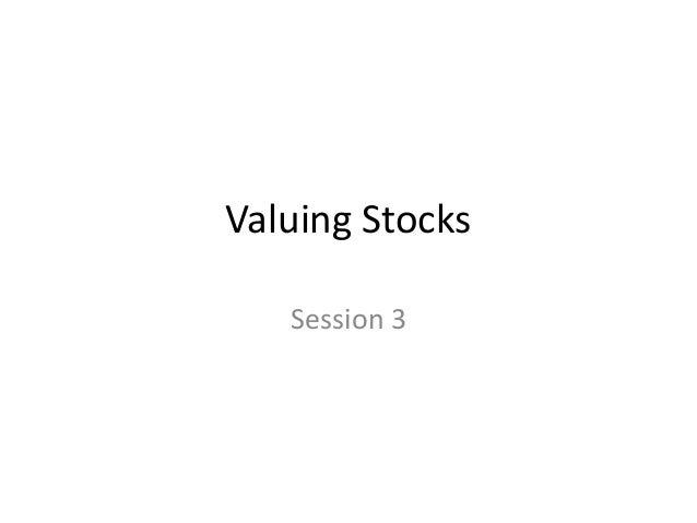 Valuing Stocks Session 3