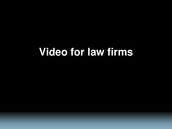 Video for Law Firms