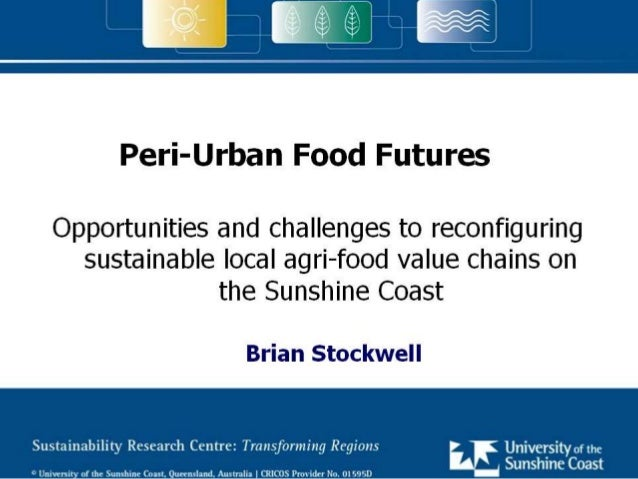 How can fragmented peri-urban agricultural systems which currently adversely influence the health of catchments and receiv...
