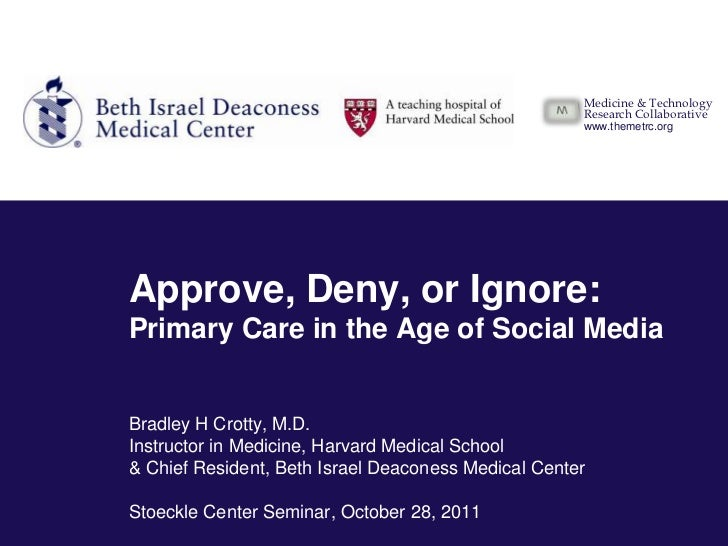 Accept, Reject, or Ignore - Primary Care in the Age of Social Media