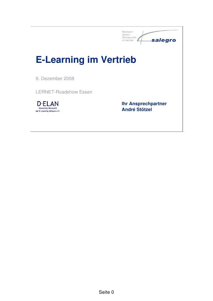 E-Learning im Vertrieb 9. Dezember 2008  LERNET-Roadshow Essen                                    Ihr Ansprechpartner     ...