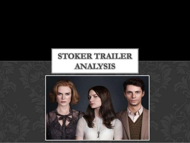 Stoker trailer analysis