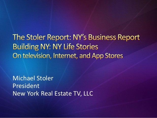 Michael Stoler President New York Real Estate TV, LLC