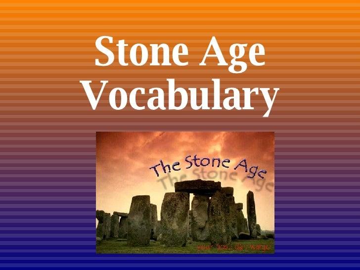 Stone Age Vocabulary