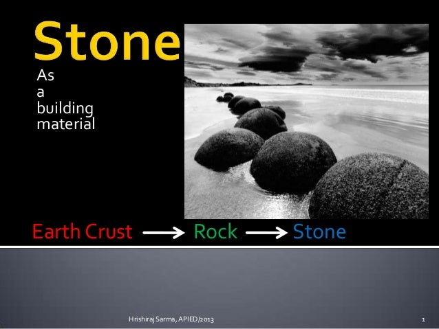 Stone as a building material