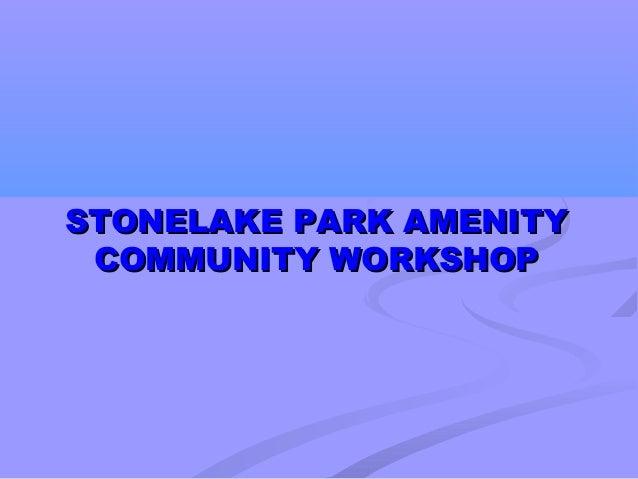 Stonelake Park Amenity Workshop - Cosumnes CSD
