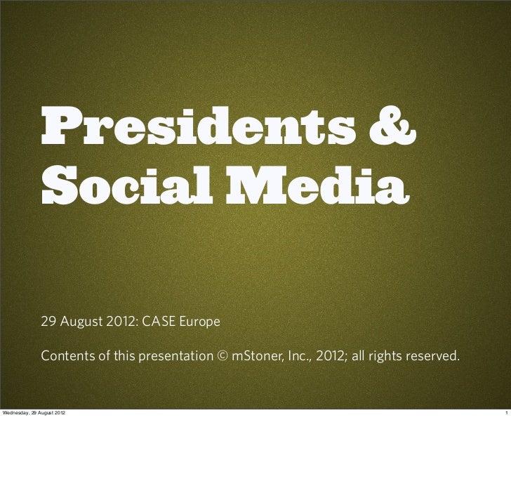 Presidents & Social Media